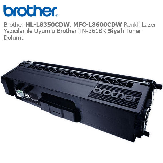 Brother TN-361BK Siyah Toner Dolumu